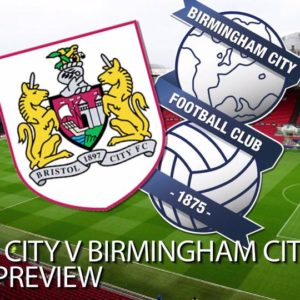 Birmingham vs Bristol City: Championship 2018-19 LIVE stream, team news, betting, TV, Live Score
