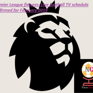 Premier League fixtures: Live football TV schedule confirmed for February 2019