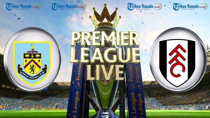 Burnley vs Fulham Town Premier League TV channel, live streaming online, start time