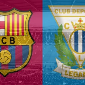Barcelona vs Leganes: Score live stream, TV, LaLiga 2018-19 preview