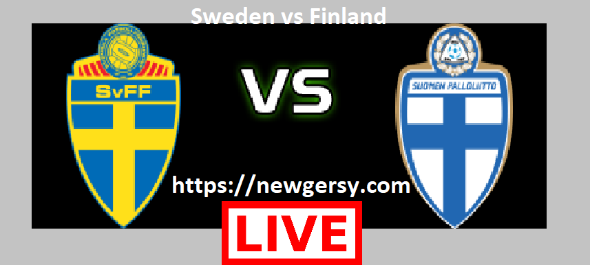 Sweden vs Finland live stream and TV Channel Details for International Match Team News, H2H Match Preview 8-1-2019