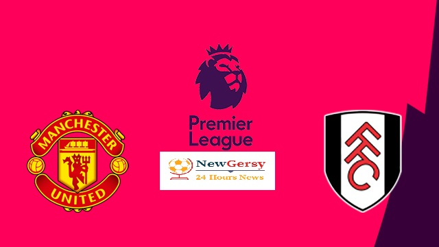 Fulham vs Manchester United: Score prediction, lineups, odds, live stream, TV, tickets, h2h – Premier League preview
