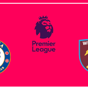 Chelsea vs West Ham United preview: Premier League clash Between 5th and 11th In Standing Score Prediction