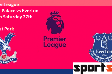 Crystal Palace vs Everton preview: Premier League clash Between 9th and 12th In Standing