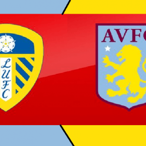 Leeds United vs Aston Villa preview: Championship clash Between 3rd and 5th In Standing Score Prediction