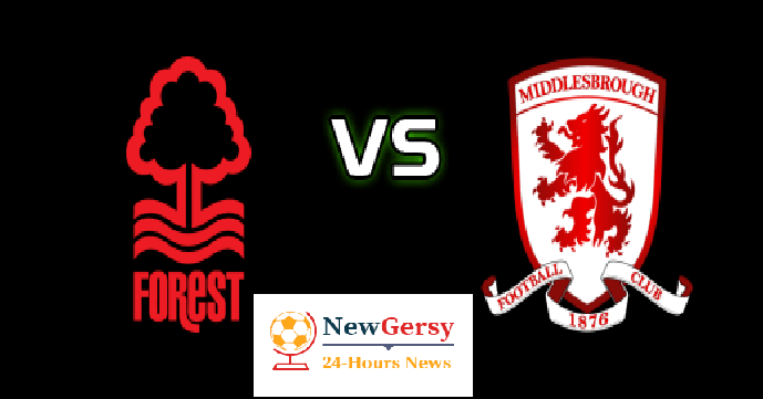 Nottingham Forest vs Middlesbrough preview: Championship clash Between 13th and 6th In Standing Score Prediction