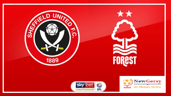 Sheffield United vs Nottingham Forest preview: Championship clash Between 3rd and 11th In Standing Score Prediction