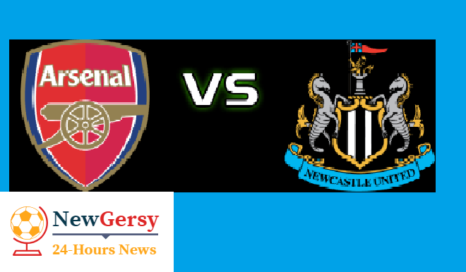 Arsenal vs Newcastle United preview: Premier League clash Between 5th and 14th In Standing