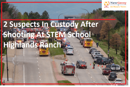 2 Suspects In Custody After Shooting At STEM School Highlands Ranch