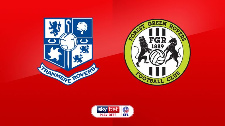 Forest Green Rovers 1-2 Tranmere Rovers A draw tonight means we got through to the Play-Off final