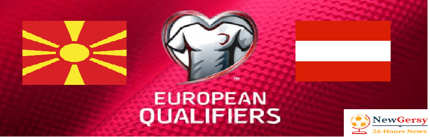 North Macedonia 1-4 Austria Live stream Euro Qualifiers 2020 Today Match Team News, Start Time, Preview