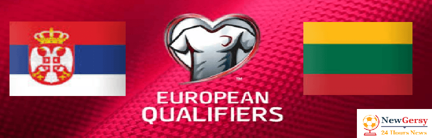 Serbia 4-1 Lithuania Live stream Euro Qualifiers 2020 Today Match Team News, Start Time, Preview