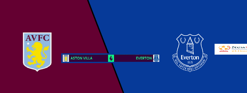 Aston Villa vs Everton LIVE: Where to Watch, Live Stream, Kick Off Time & Team News Premier League 2019-20 preview