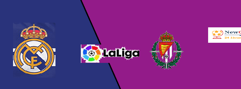 Real Madrid vs Real Valladolid: Team News live stream, TV, lineup How To Watch La Liga 2019-20 preview