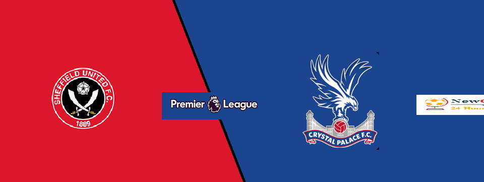 Sheffield United vs Crystal Palace LIVE: live stream, TV, team news, H2H, Line Up Premier League 2019-20 preview
