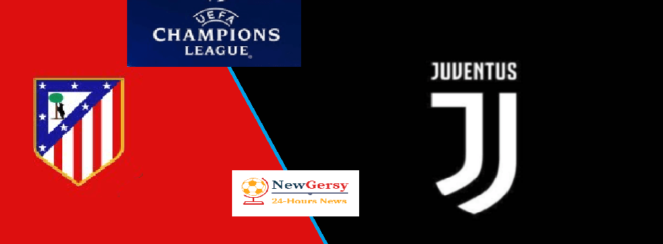 Atletico Madrid vs Juventus Live stream Champions League Today Match Team News, Start Time, Preview