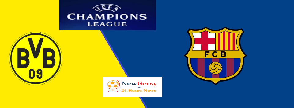 Borussia Dortmund vs Barcelona Live stream Champions League Today Match Team News, Start Time, Preview