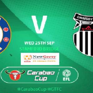 Chelsea vs Grimsby Town Live stream Carabao Cup 2019 Today Match Team News, Start Time, Preview