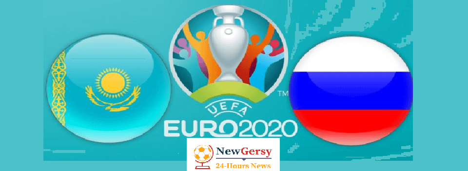 Russia vs Kazakhstan Live stream Euro Qualifiers 2020 Today Match Team News, Start Time, Preview