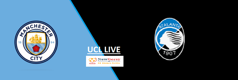 Manchester City 5-1 Atalanta Live stream Champions League 2019 Today Match Team News, Start Time, Preview