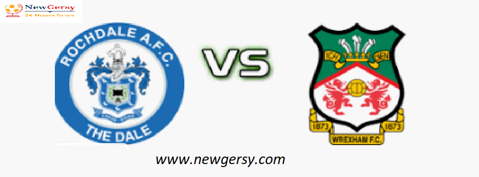 Rochdale vs Wrexham LIVE: Where to Watch, Live Stream, Kick Off Time & Team News FA Cup Preview