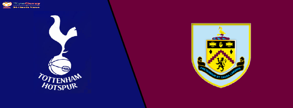 Tottenham vs Burnley Live stream Premier League 2019 Today Match Team News, Start Time, Preview