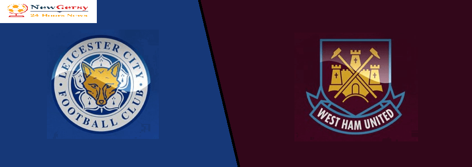 Leicester City 4-1 West Ham United: How To Watch Free TV channel, live stream, H2H, team news – Premier League preview